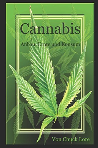 cannabis anbau ernte und konsum german edition. Black Bedroom Furniture Sets. Home Design Ideas